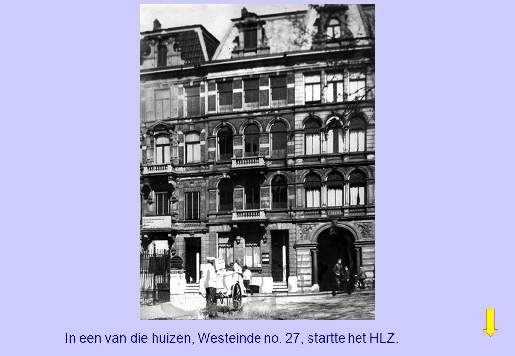 In een van die huizen, Westeinde no. 27, startte het HLZ.