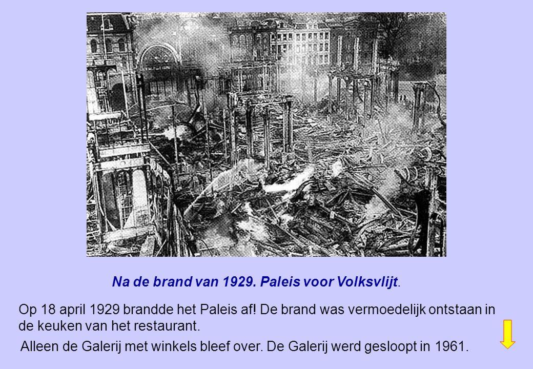 Na de brand van 1929. Paleis voor Volksvlijt.