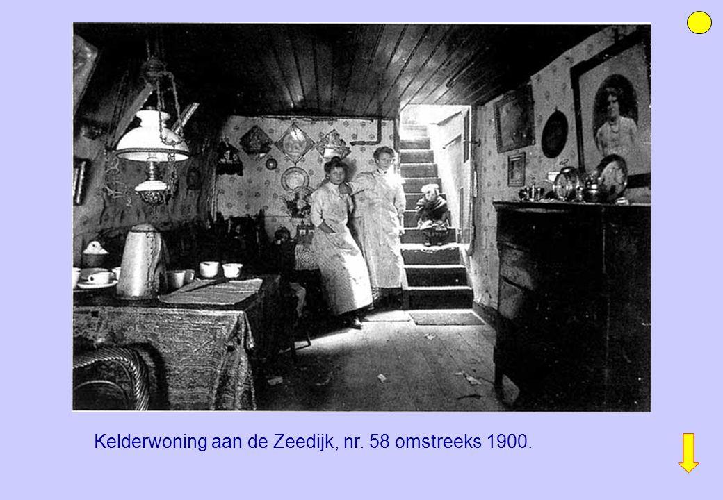 Kelderwoning aan de Zeedijk, nr. 58 omstreeks 1900.