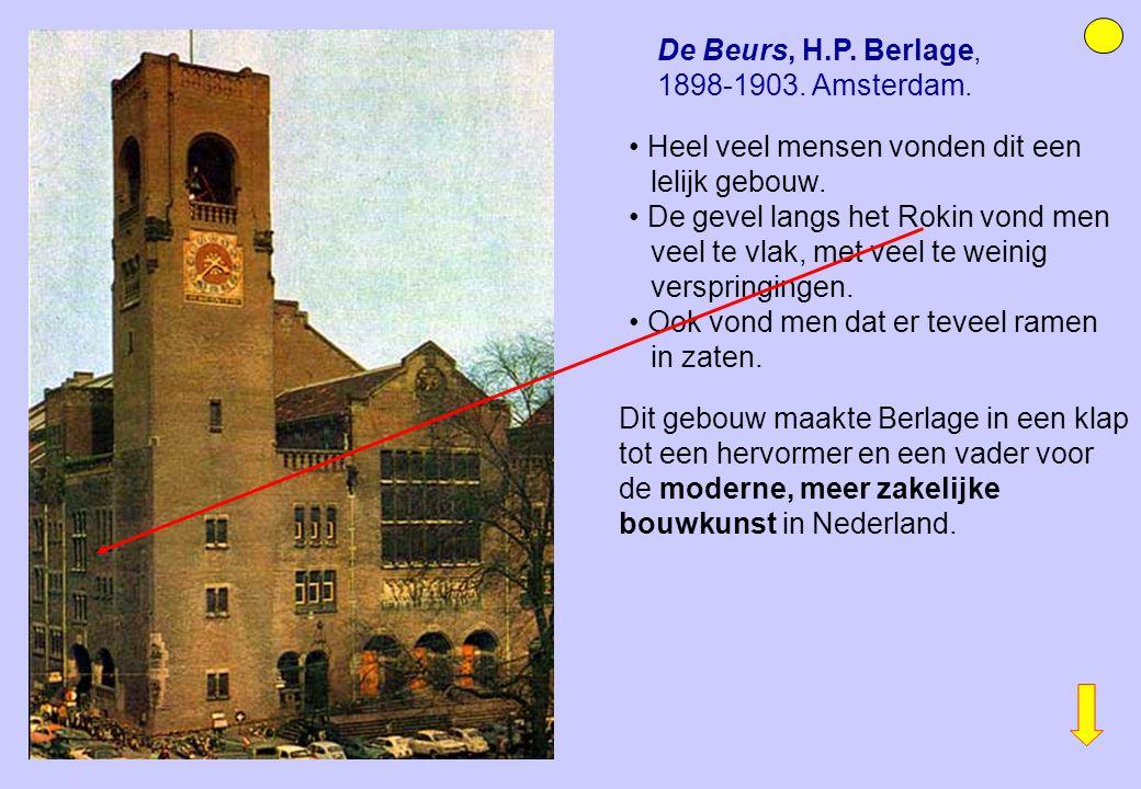 De Beurs, H.P. Berlage, 1898-1903. Amsterdam.