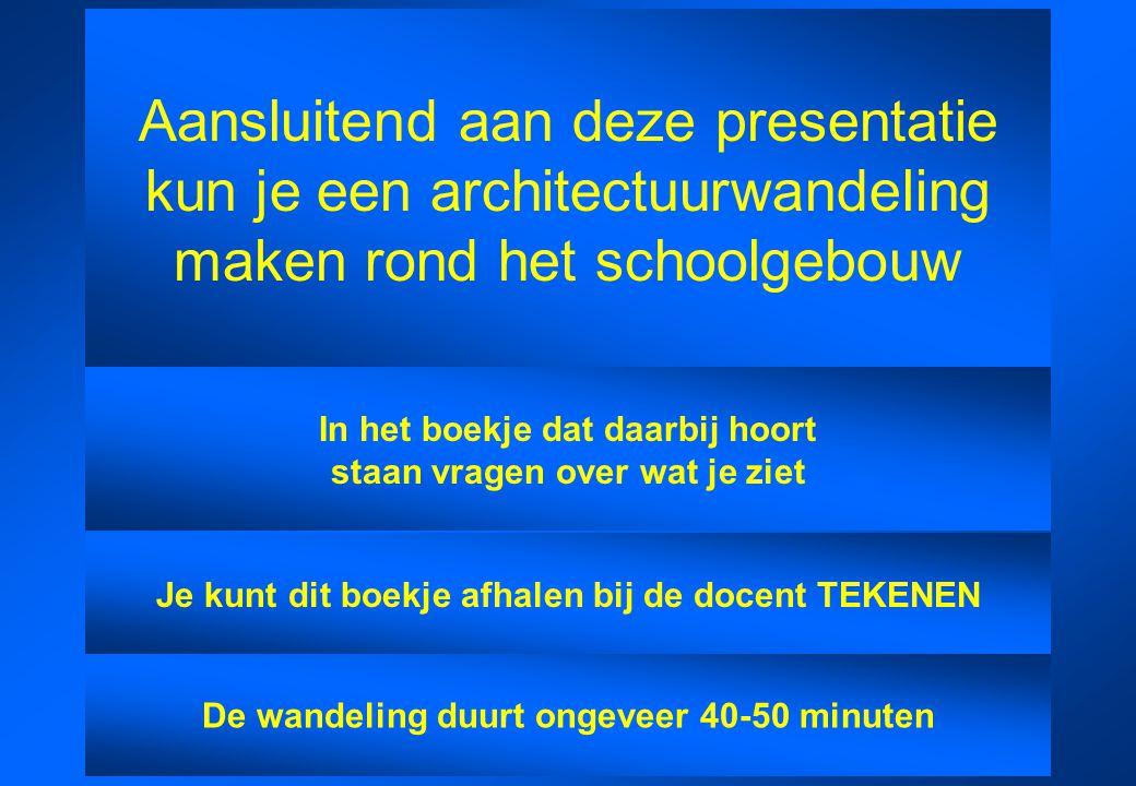 Aansluitend aan deze presentatie kun je een architectuurwandeling maken rond het schoolgebouw