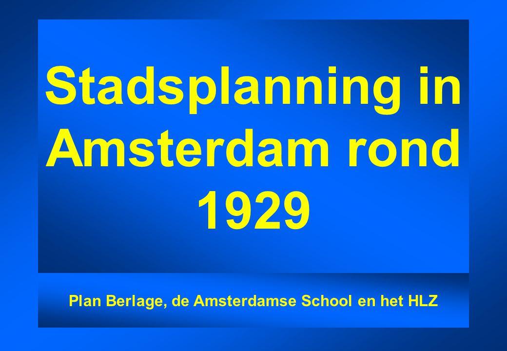 Stadsplanning in Amsterdam rond 1929