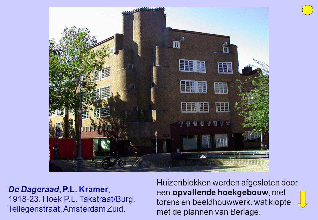 Huizenblokken werden afgesloten door een opvallende hoekgebouw, met torens en beeldhouwwerk, wat klopte met de plannen van Berlage.