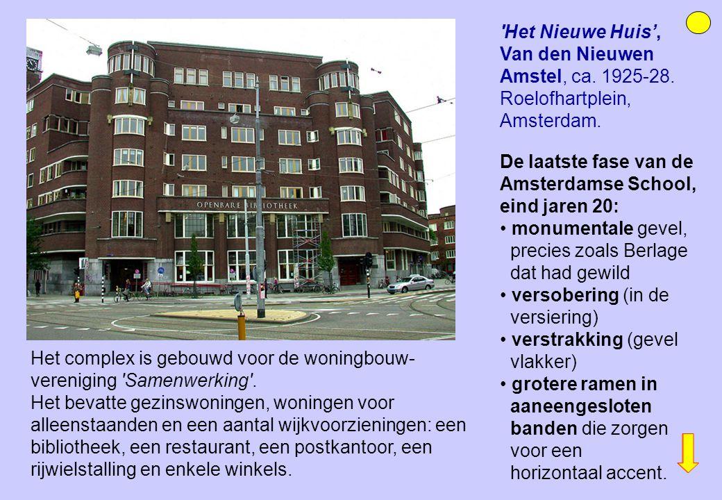 Het Nieuwe Huis', Van den Nieuwen Amstel, ca. 1925-28
