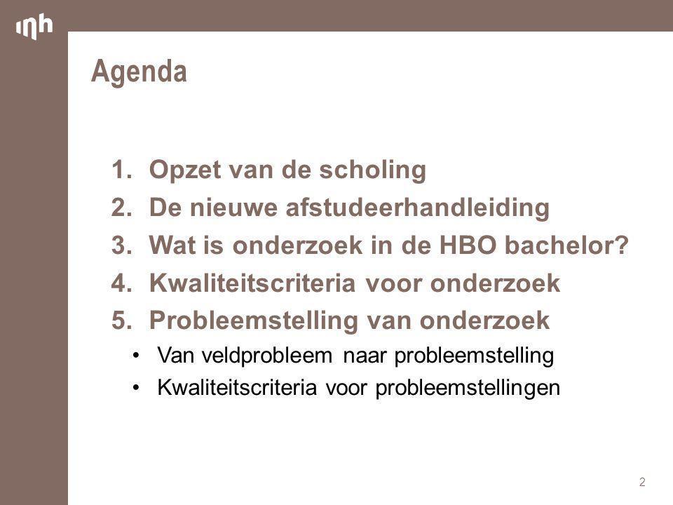 Agenda Opzet van de scholing De nieuwe afstudeerhandleiding