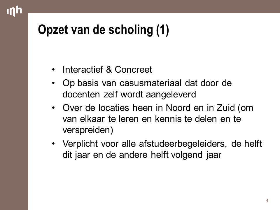 Opzet van de scholing (1)