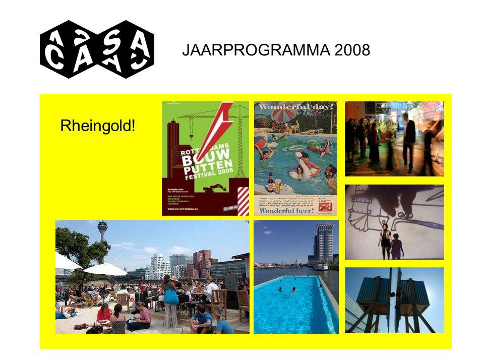 JAARPROGRAMMA 2008 Rheingold!