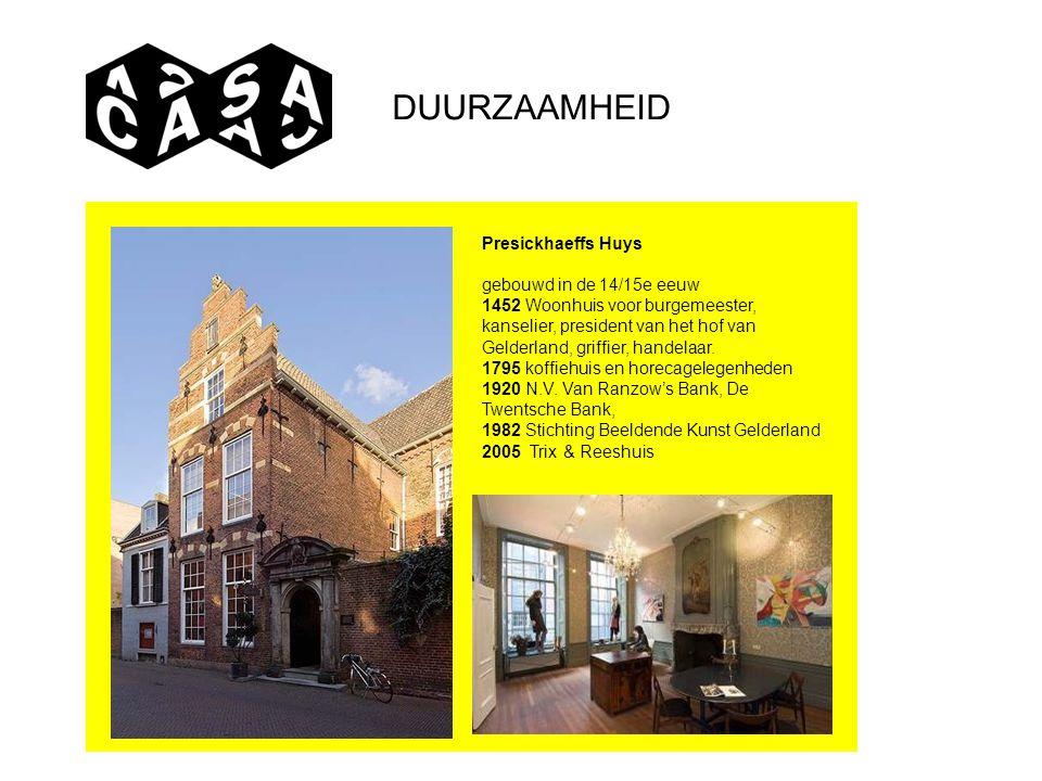 DUURZAAMHEID Presickhaeffs Huys