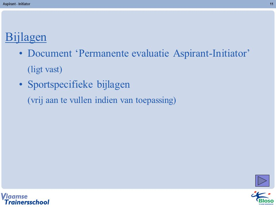 Bijlagen Document 'Permanente evaluatie Aspirant-Initiator'