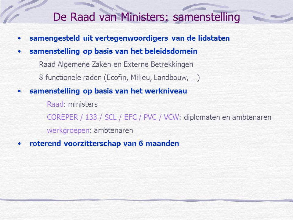 De Raad van Ministers: samenstelling