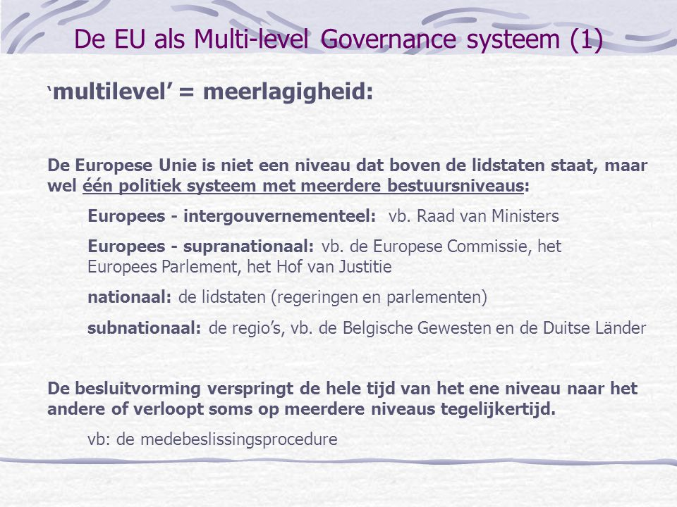 De EU als Multi-level Governance systeem (1)