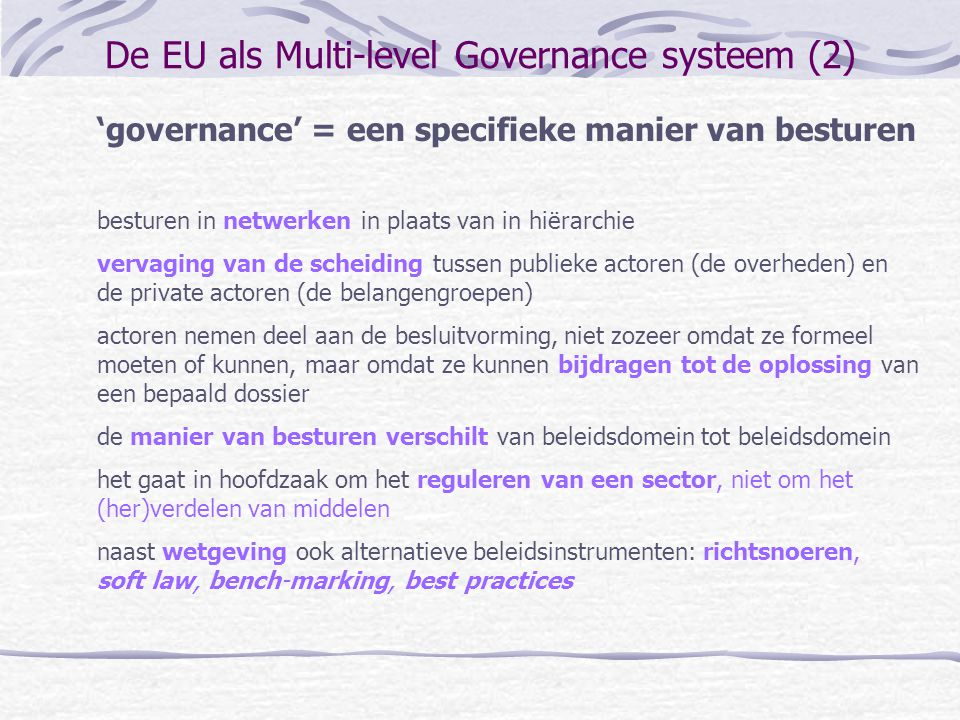 De EU als Multi-level Governance systeem (2)