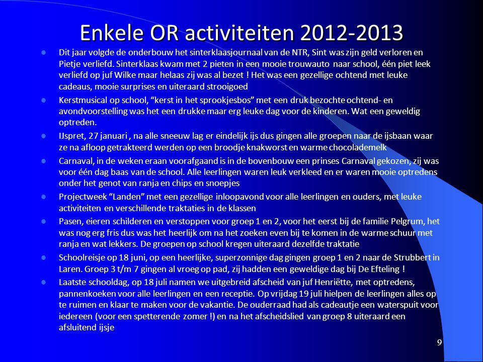Enkele OR activiteiten 2012-2013