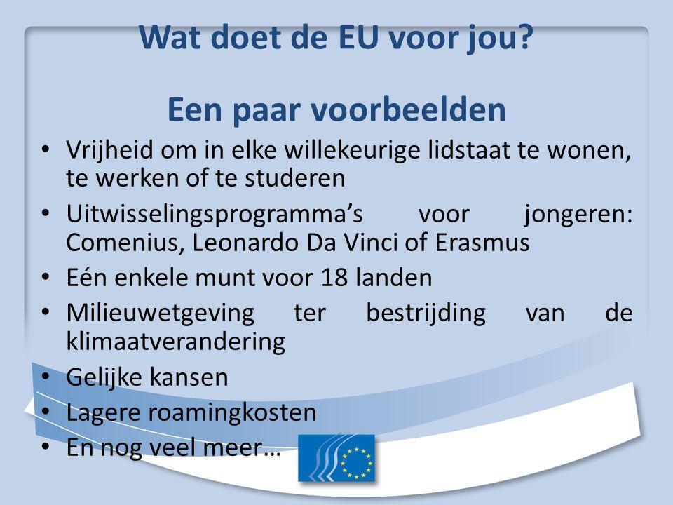 Een paar voorbeelden Vrijheid om in elke willekeurige lidstaat te wonen, te werken of te studeren.