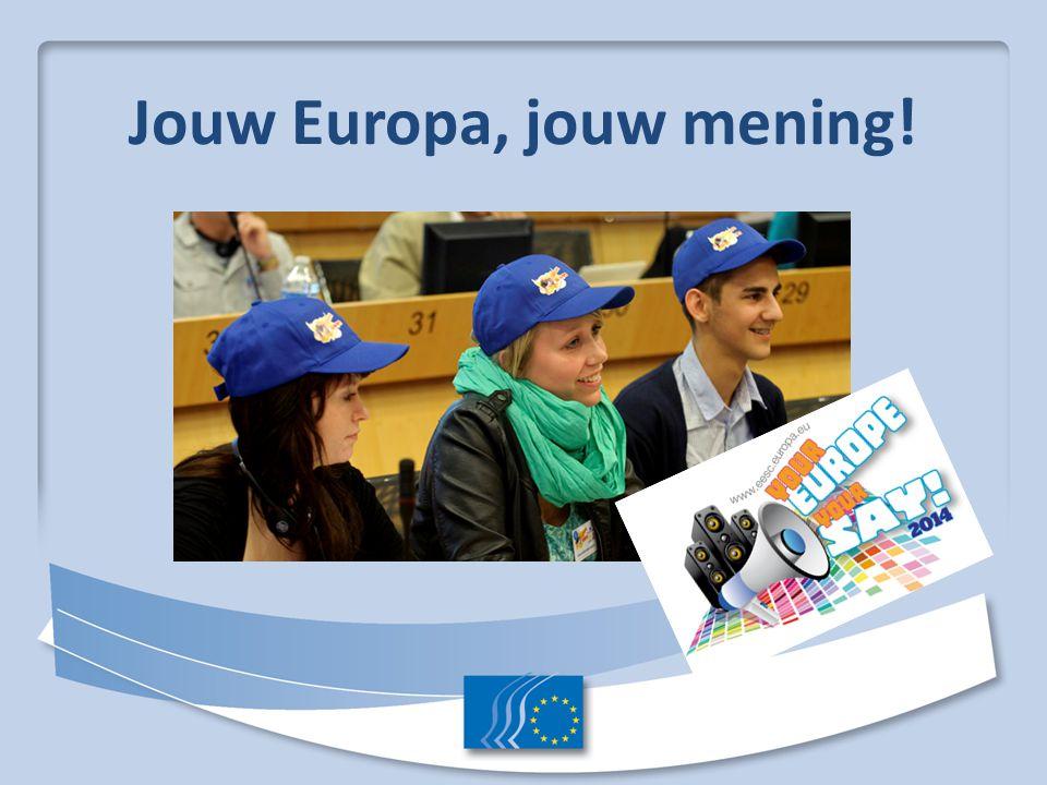 Jouw Europa, jouw mening!