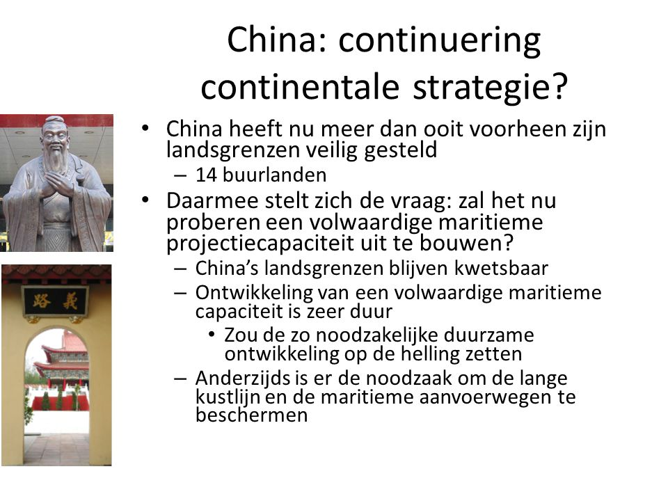 China: continuering continentale strategie
