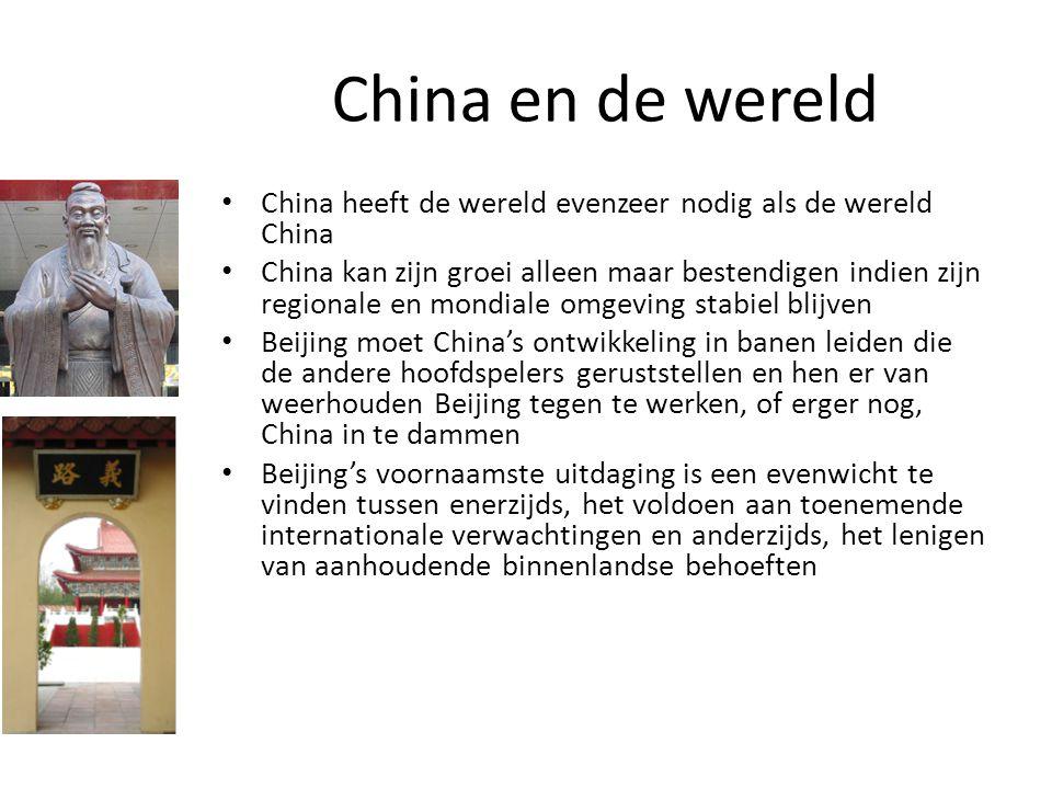 China en de wereld China heeft de wereld evenzeer nodig als de wereld China.