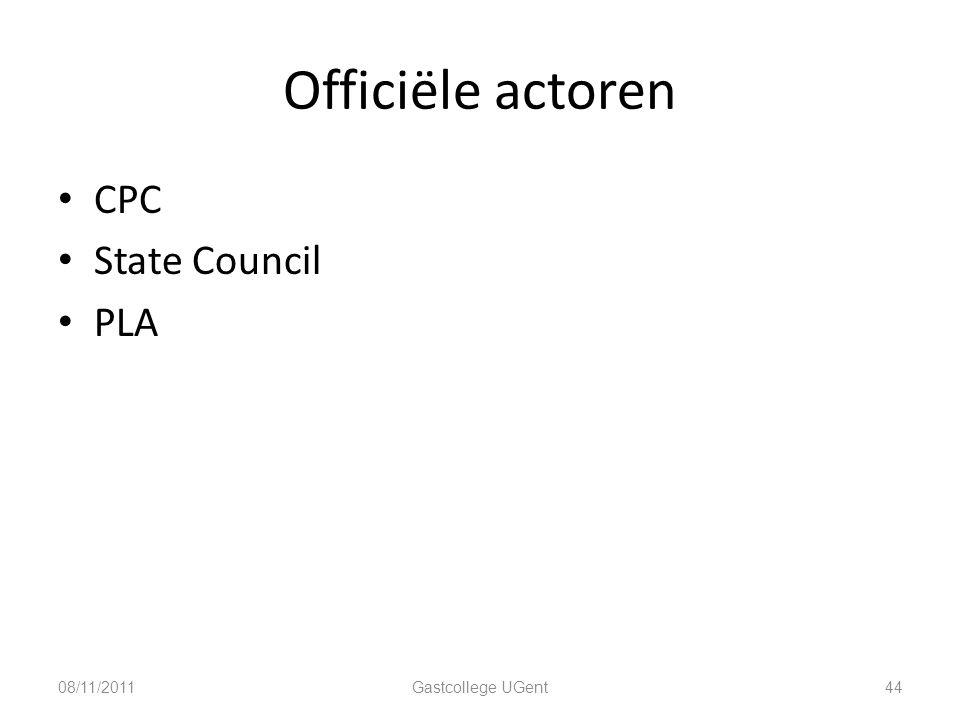 Officiële actoren CPC State Council PLA 08/11/2011 Gastcollege UGent