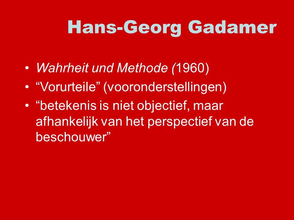 Hans-Georg Gadamer Wahrheit und Methode (1960)