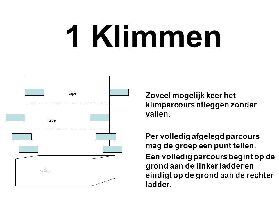 1 Klimmen tape. Zoveel mogelijk keer het klimparcours afleggen zonder vallen. Per volledig afgelegd parcours mag de groep een punt tellen.