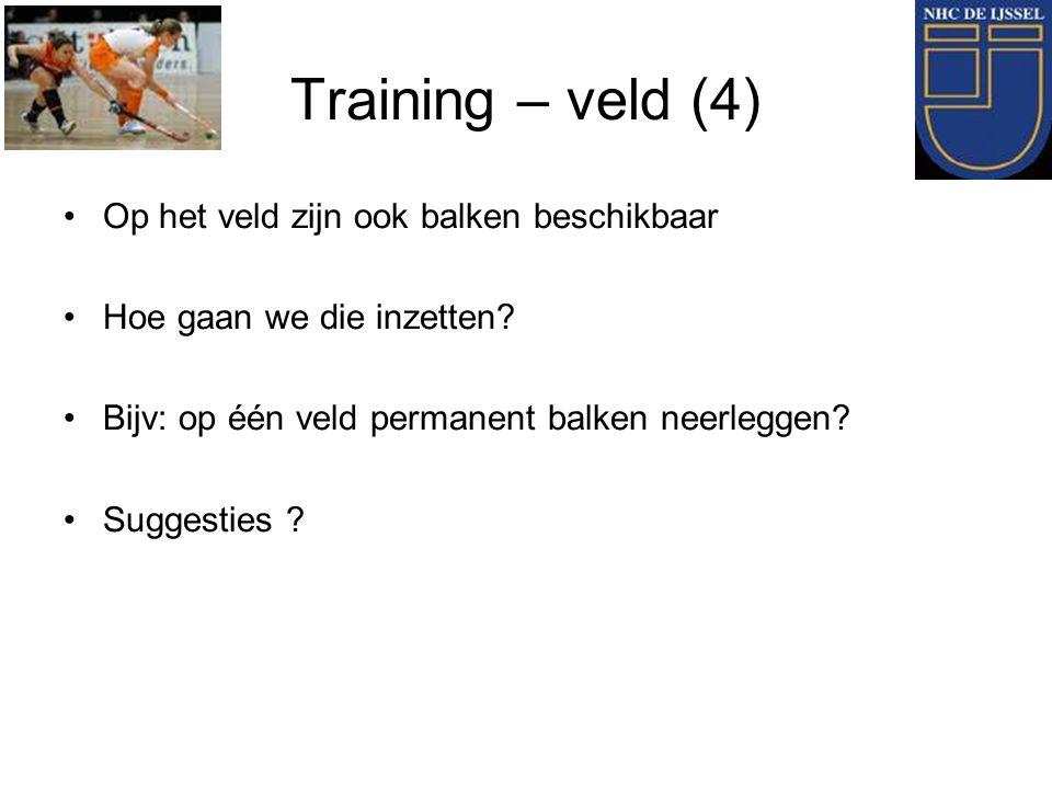 Training – veld (4) Op het veld zijn ook balken beschikbaar