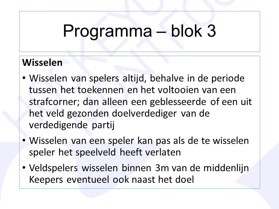 Programma – blok 3 Wisselen