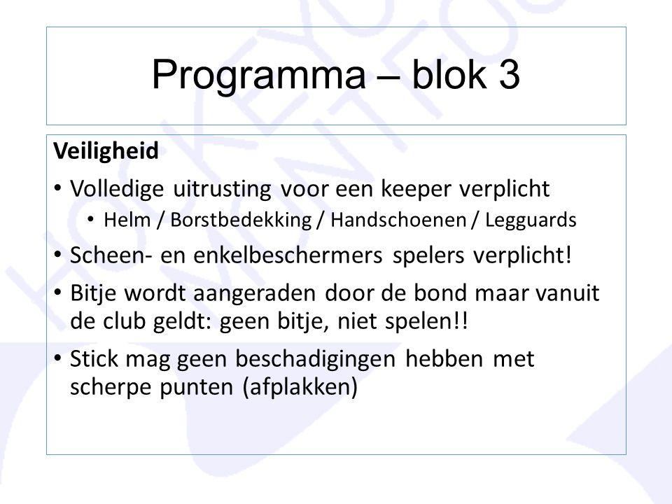 Programma – blok 3 Veiligheid