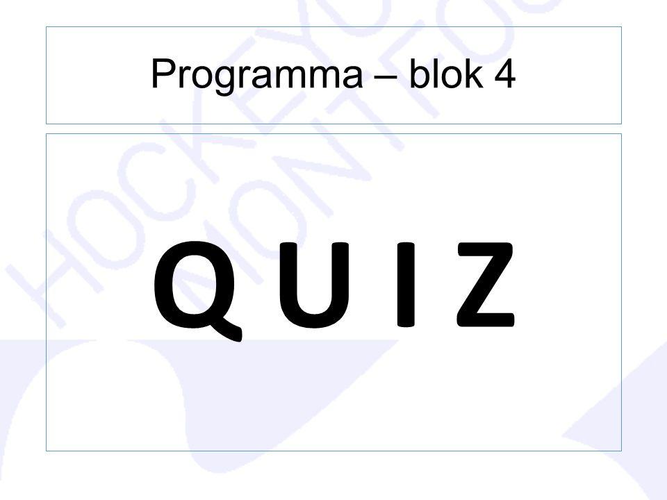 Programma – blok 4 Q U I Z
