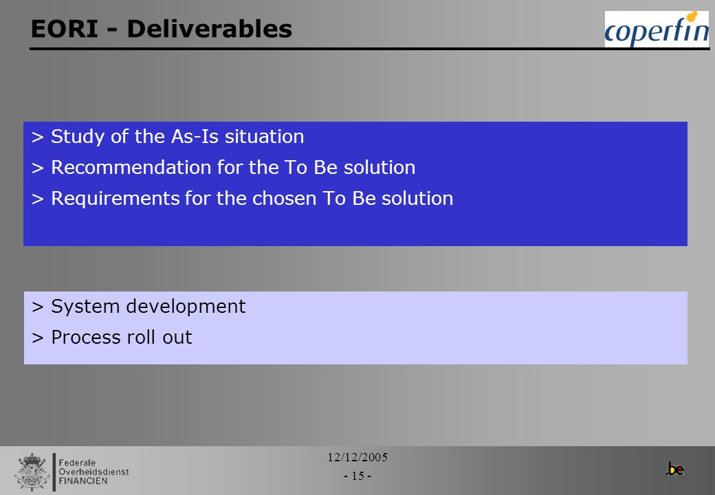EORI - Deliverables Study of the As-Is situation