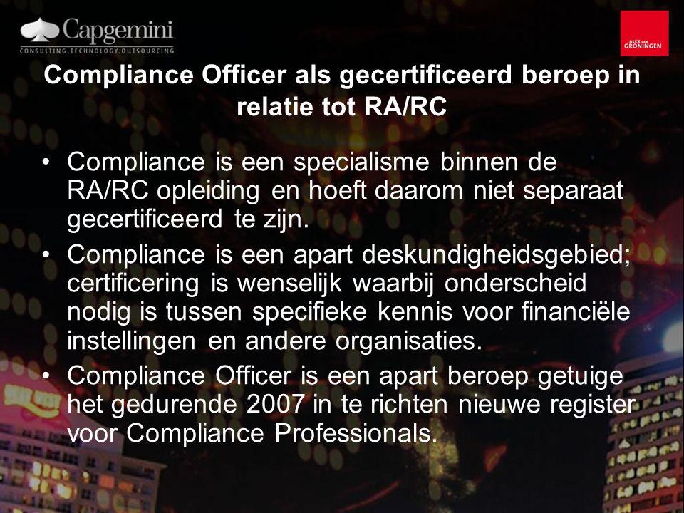 Compliance Officer als gecertificeerd beroep in relatie tot RA/RC