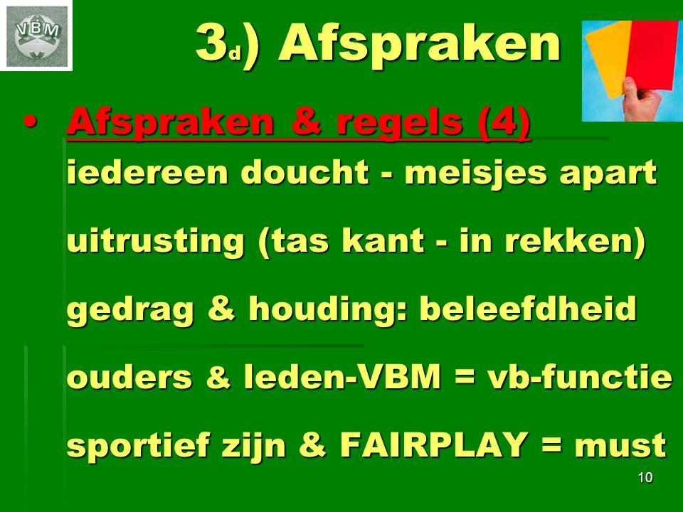 3d) Afspraken Afspraken & regels (4) iedereen doucht - meisjes apart