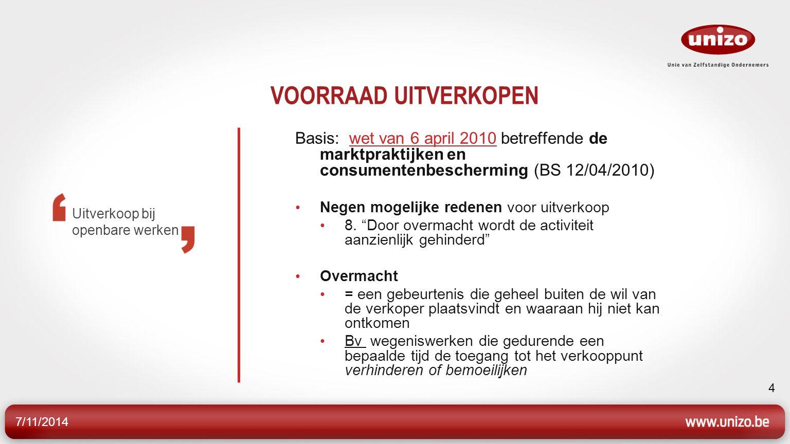 VOORRAAD UITVERKOPEN Basis: wet van 6 april 2010 betreffende de marktpraktijken en consumentenbescherming (BS 12/04/2010)