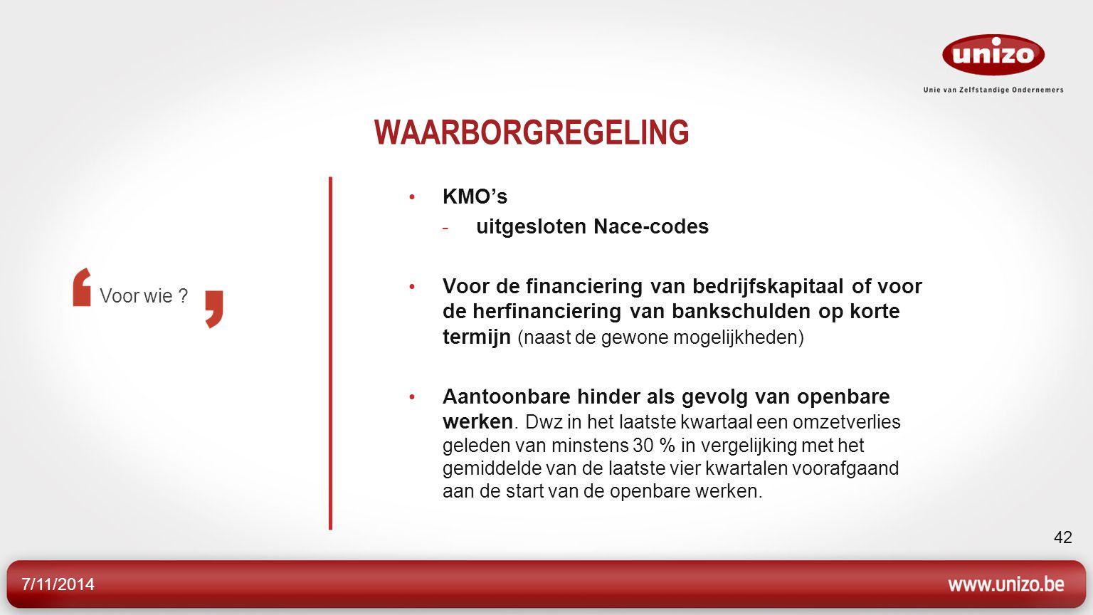 WAARBORGREGELING KMO's uitgesloten Nace-codes