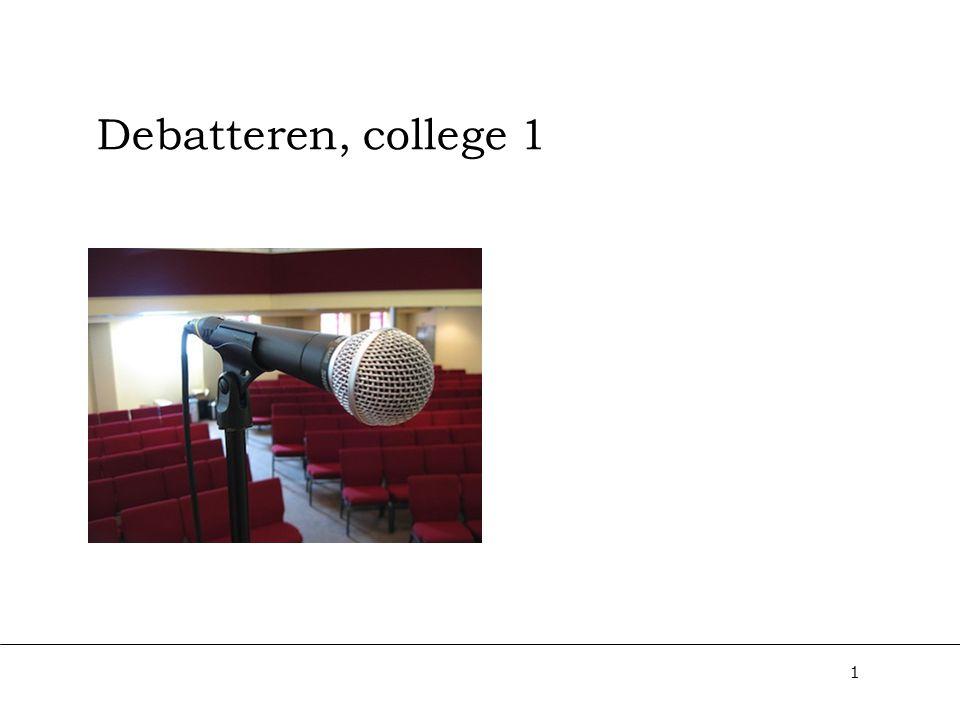 Debatteren, college 1