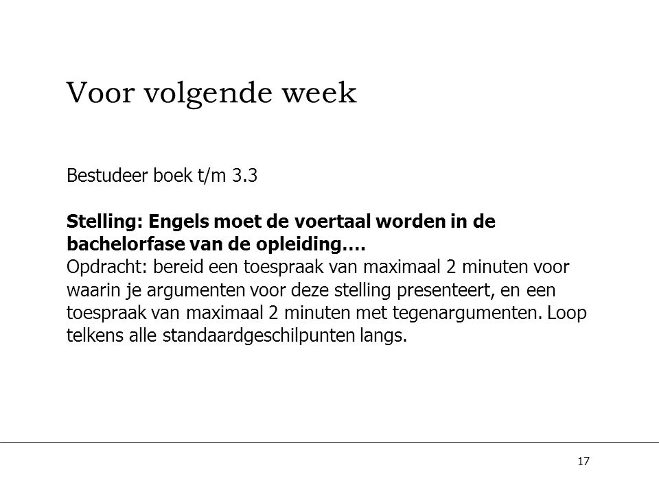 Voor volgende week Bestudeer boek t/m 3.3