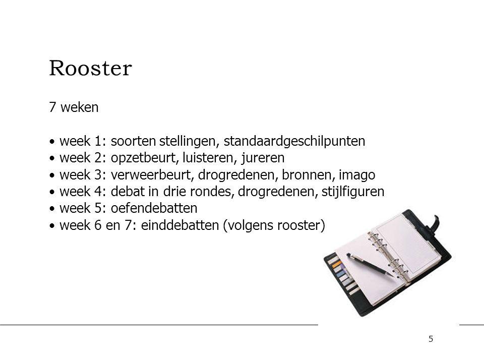 Rooster 7 weken week 1: soorten stellingen, standaardgeschilpunten