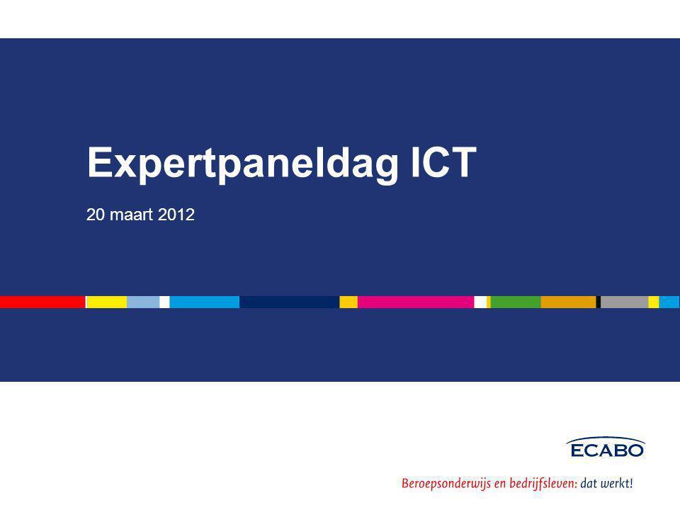 Expertpaneldag ICT 20 maart 2012