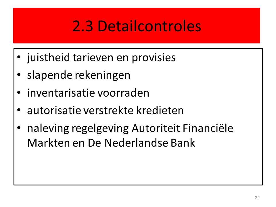2.3 Detailcontroles juistheid tarieven en provisies