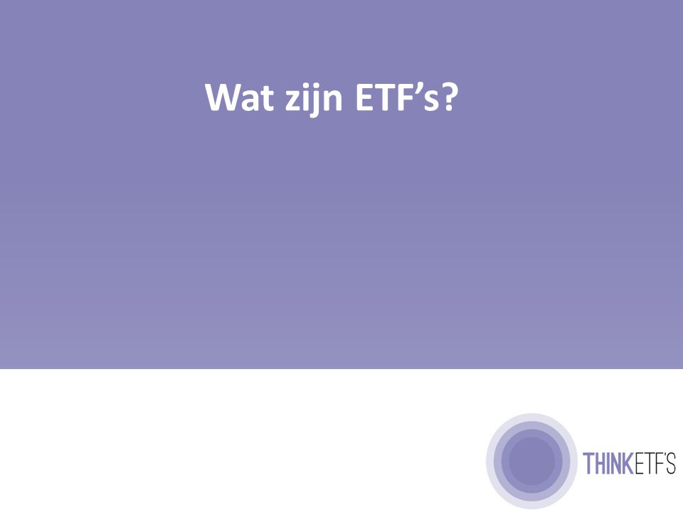 Een ETF is een alternatief beleggingsfonds
