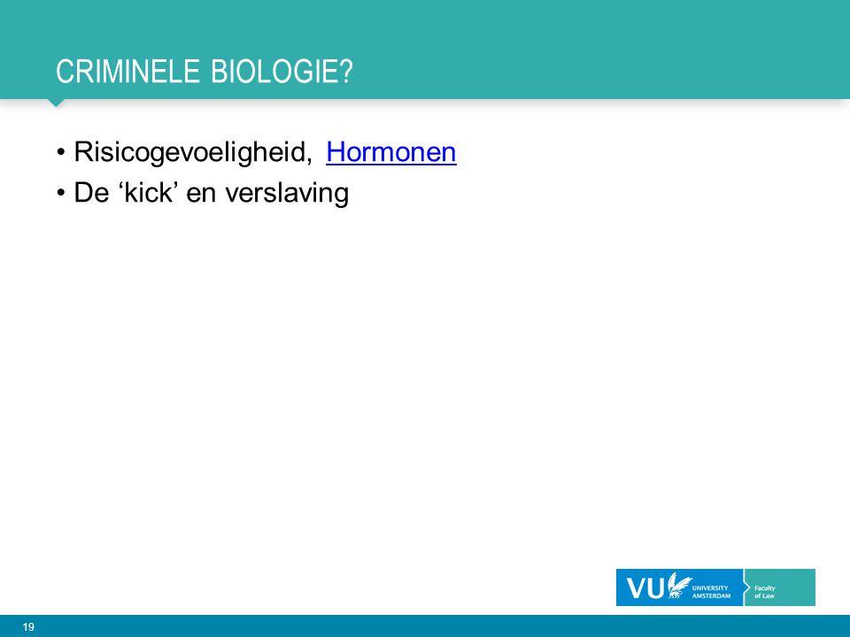 Criminele biologie Risicogevoeligheid, Hormonen