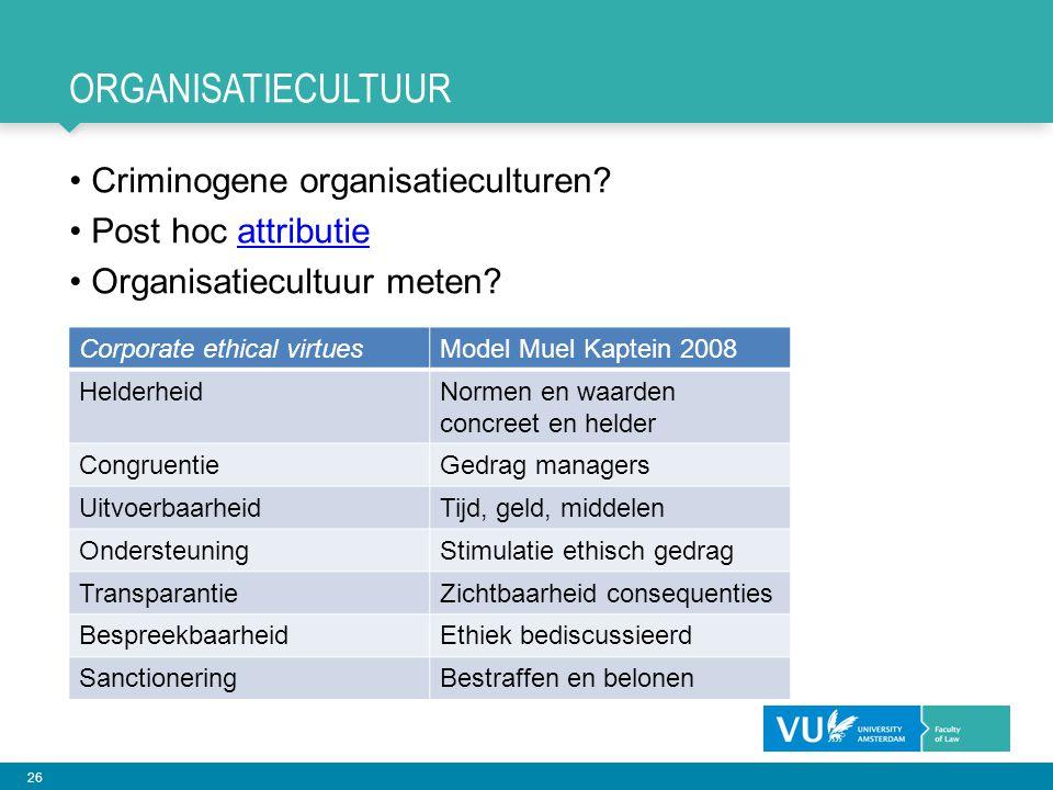 organisatiecultuur Criminogene organisatieculturen