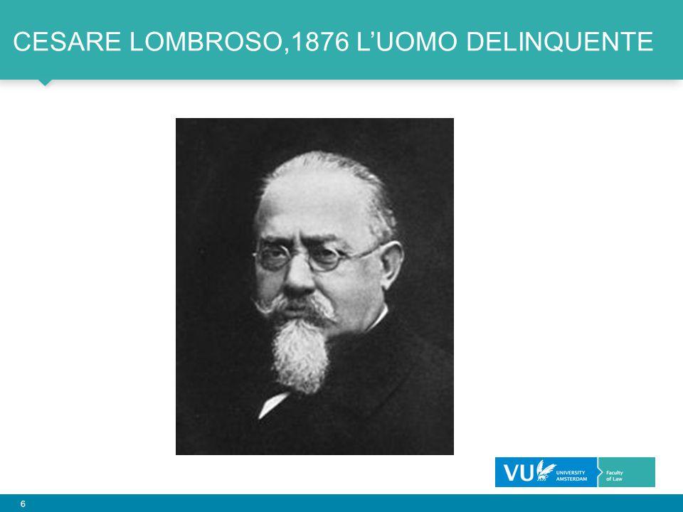 Cesare Lombroso,1876 l'Uomo Delinquente