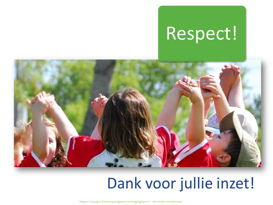 Respect! Dank voor jullie inzet!