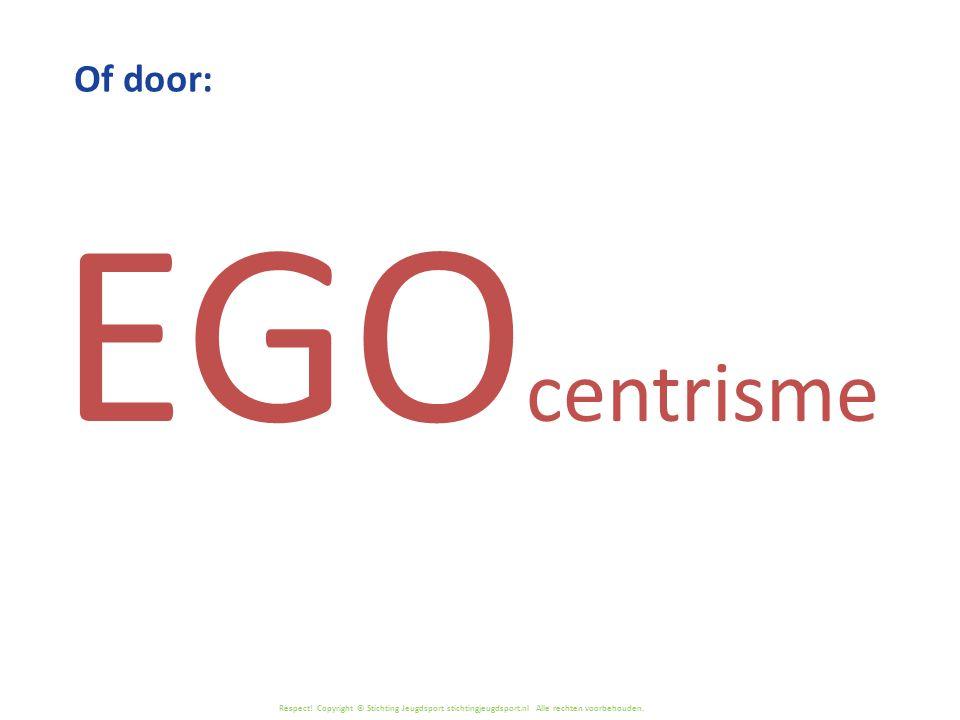EGOcentrisme Of door: Lees de inleidende tekst hierover
