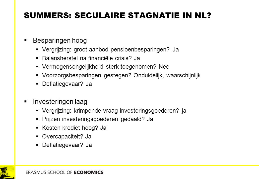 Summers: seculaire stagnatie In NL