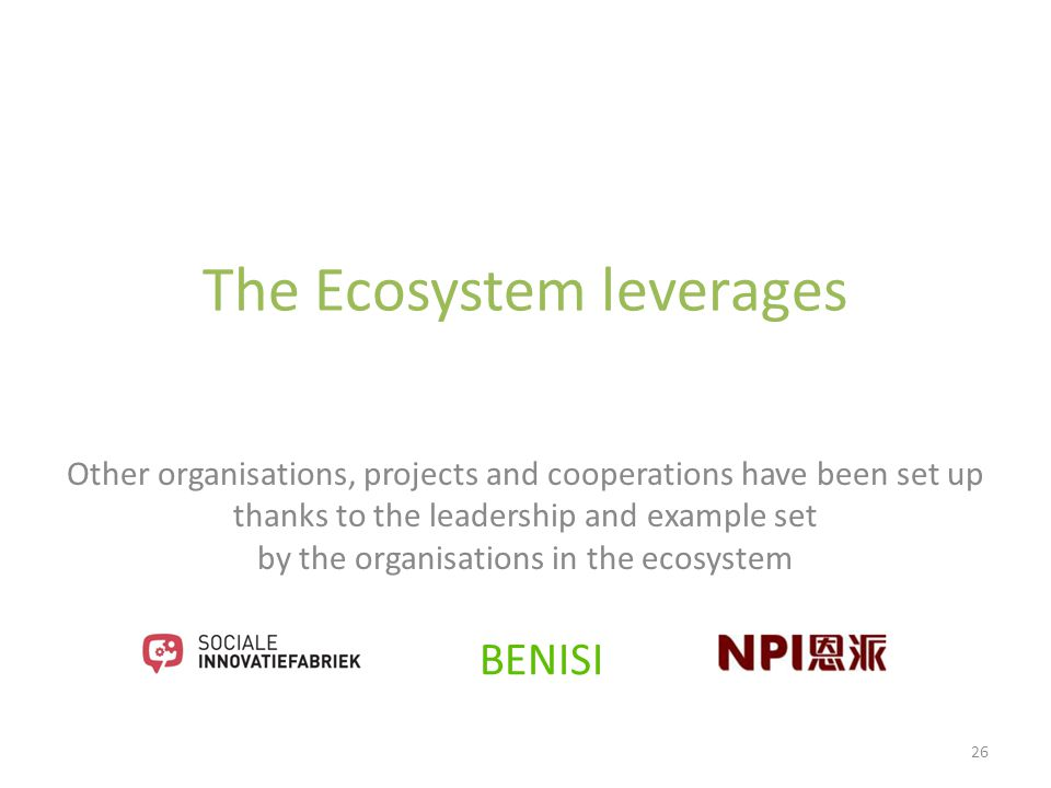The Ecosystem leverages