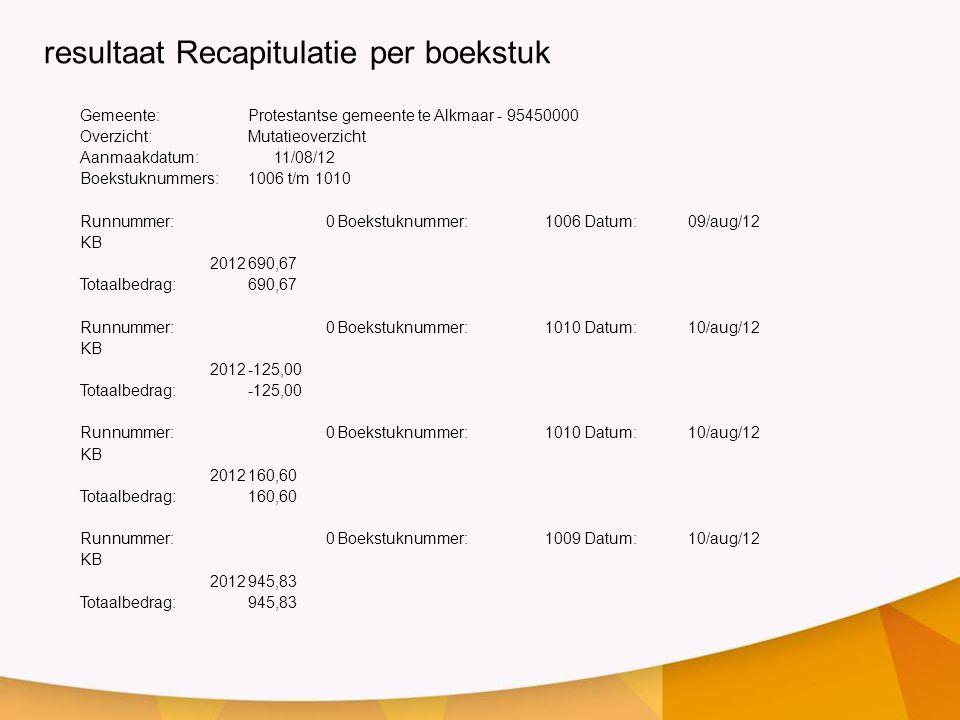 resultaat Recapitulatie per boekstuk