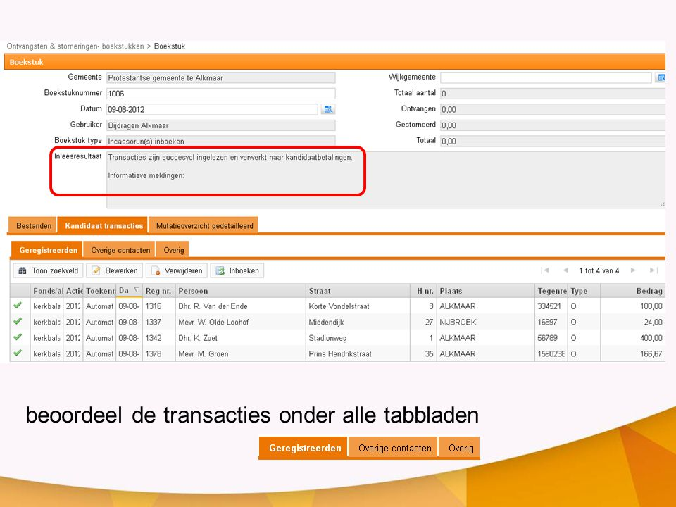 beoordeel de transacties onder alle tabbladen