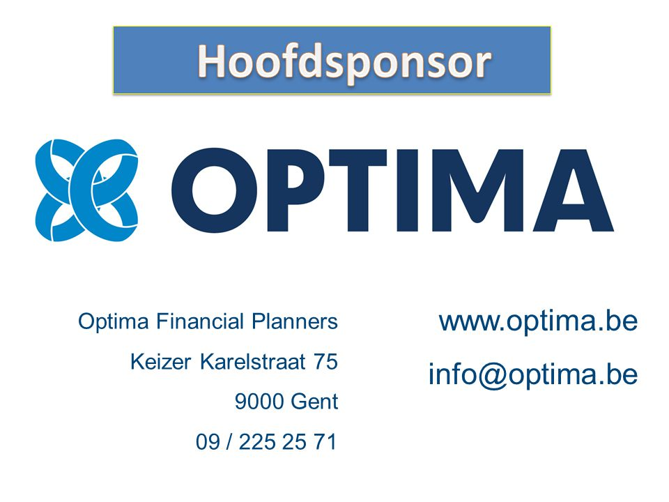 Hoofdsponsor www.optima.be info@optima.be Optima Financial Planners