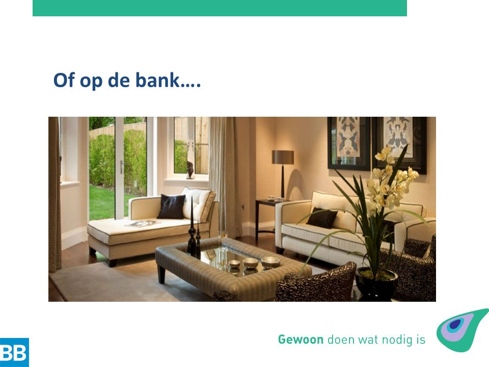 Of op de bank….